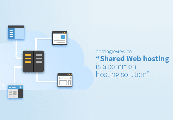 Shared Web hosting is a common hosting solution